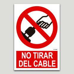 No estirar el cable
