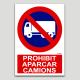Prohibit aparcar camions