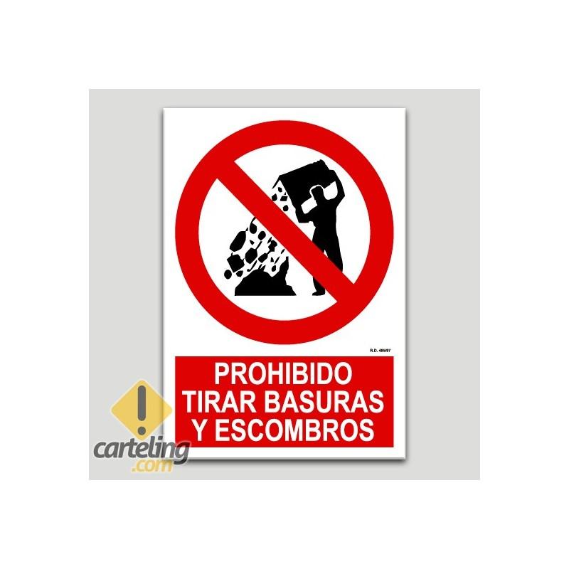 Prohibido tirar basuras y escombros