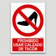 Prohibido usar calzado de tacón