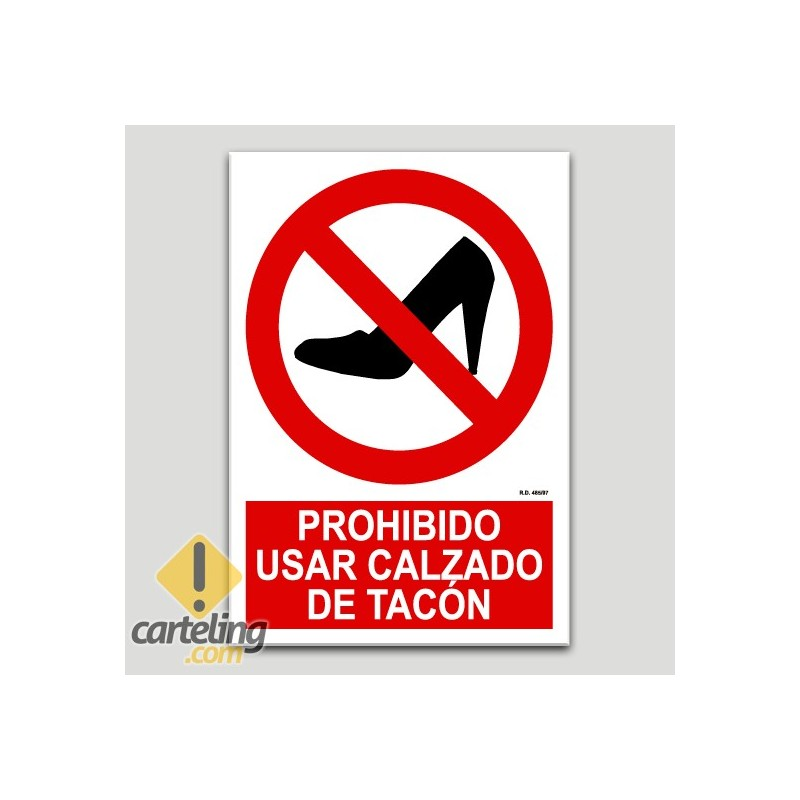 Prohibit l'us de calçat amb taló