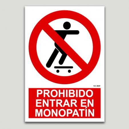 Prohibido entrar en monopatín