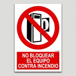 No bloquear el equipo contra incendio