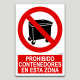 Prohibido contenedores en esta zona