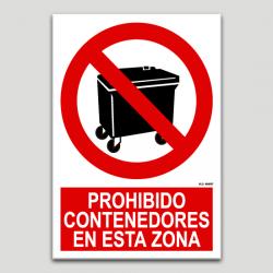 Prohibit contenidors en aquesta zona