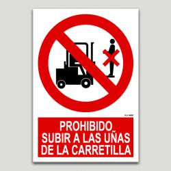 Prohibido subir a las uñas de la carretilla