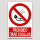 Prohibido tirar colillas