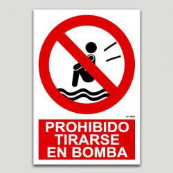 Prohibido tirarse en bomba