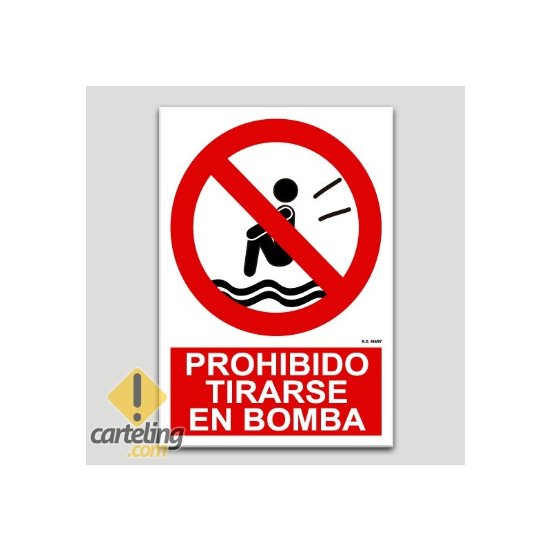 Prohibit tirar-se en bomba