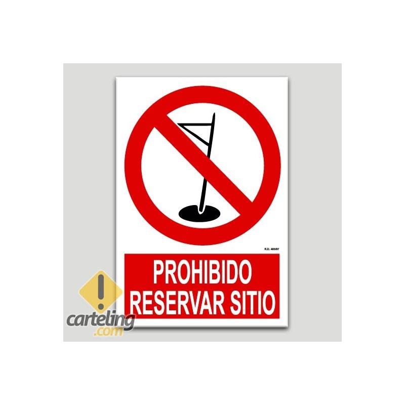 Prohibido reservar sitio