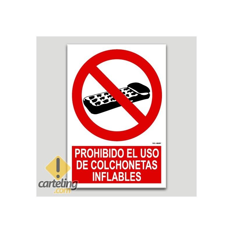 Prohibido el uso de colchonetas inflables