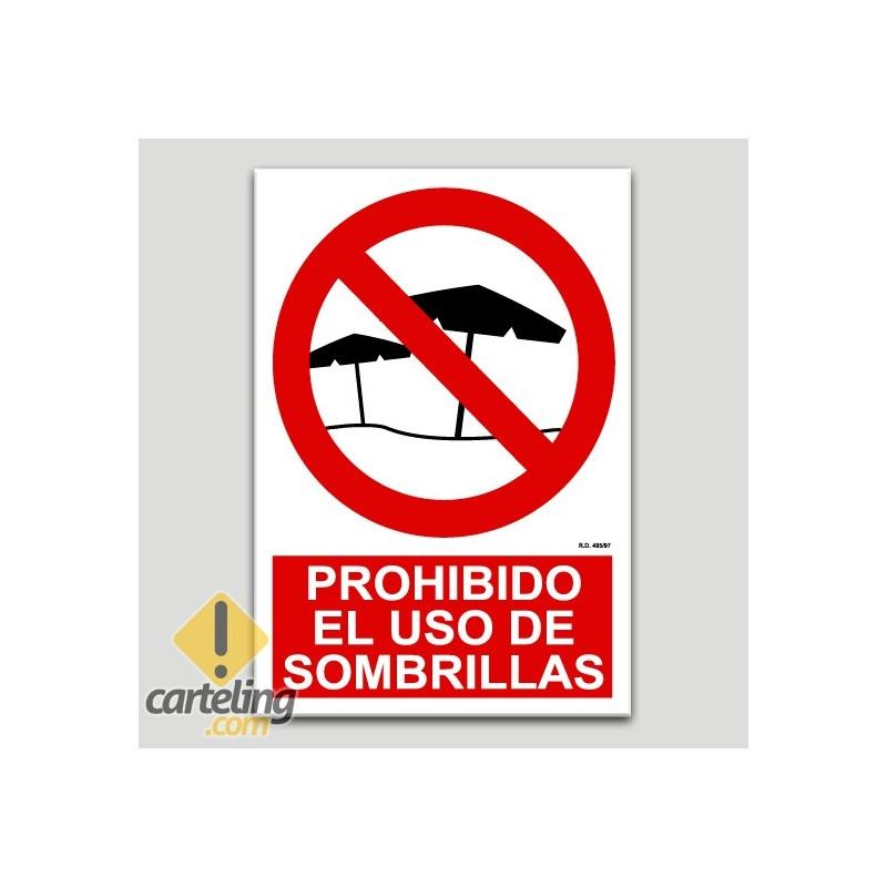 Prohibido el uso de sombrillas
