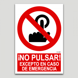 No pulsar, excepto en caso de emergencia