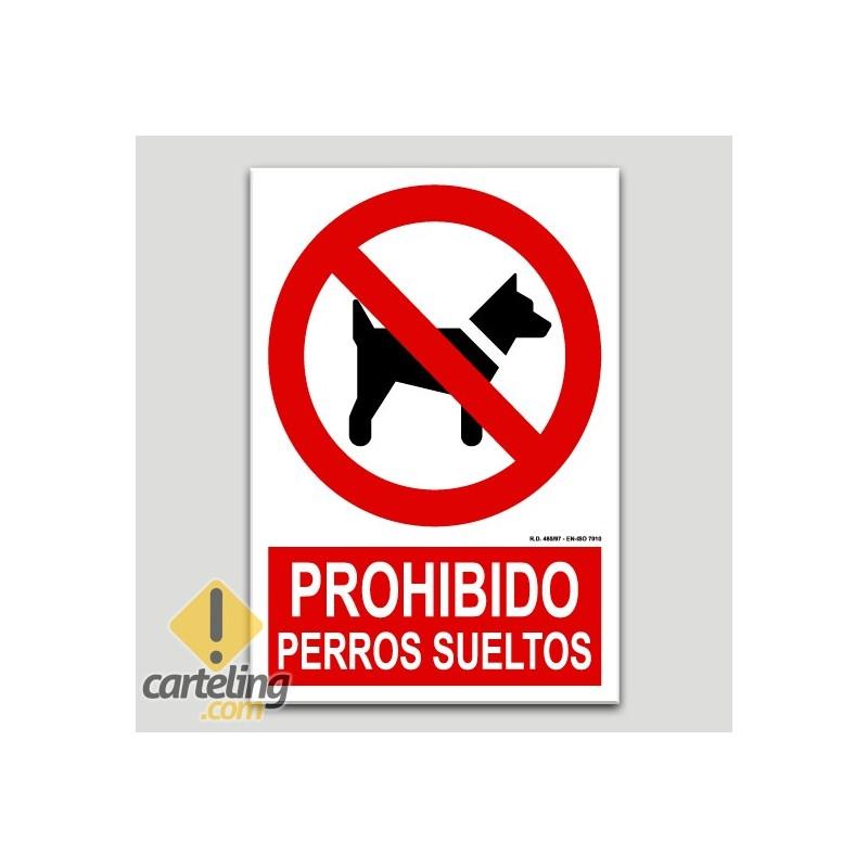 Prohibido perros sueltos