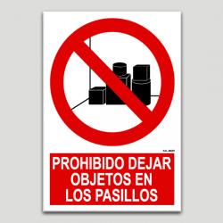 Prohibido dejar objetos en los pasillos