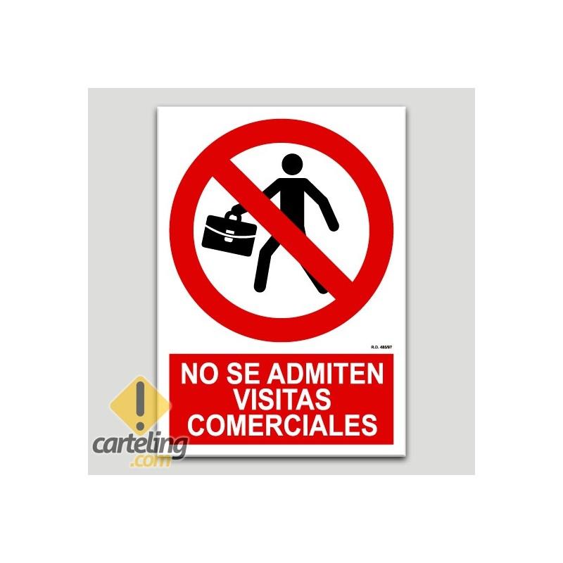 No se admiten visitas comerciales.