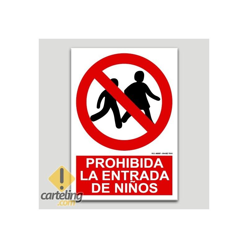 Prohibida la entrada de niños