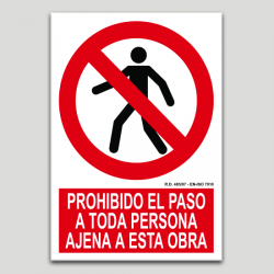 Prohibit el pas a tota persona aliena a l'obra