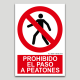 Prohibit el pas a vianants