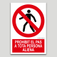 Prohibit el pas a tota persona aliena