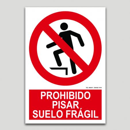 Prohibido pisar, suelo frágil