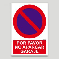 Por favor no aparcar, garaje