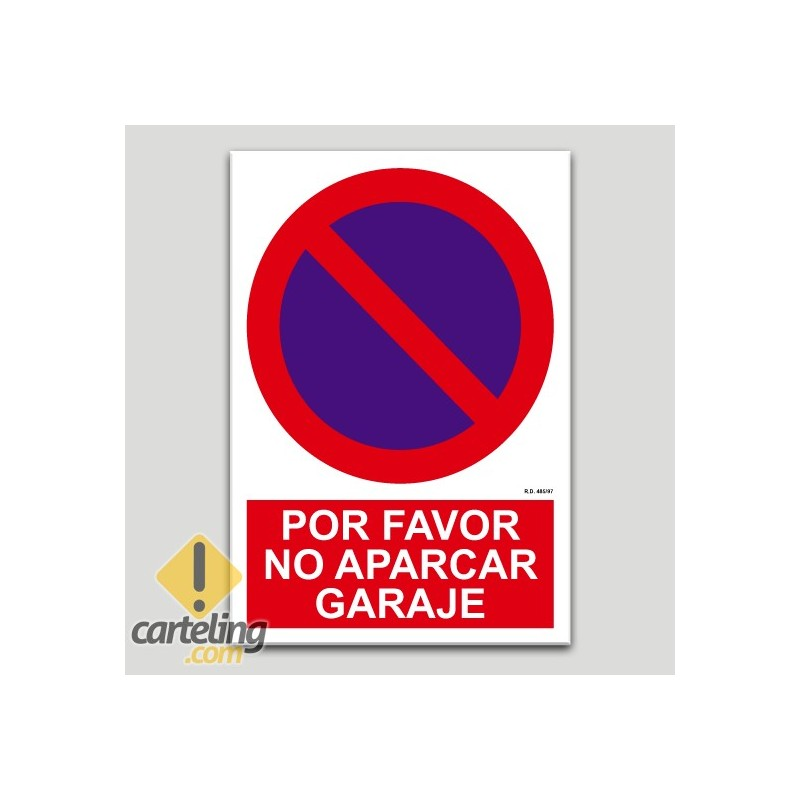 Por favor no aparcar, garage