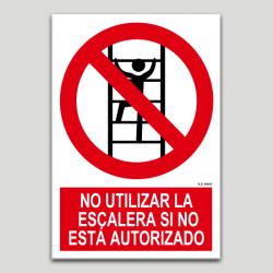 No utilizar la escalera si no está autorizado