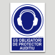 Ús obligatori de protector auditiu