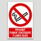 Prohibido fumar y encender llamas desnudas