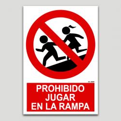 Prohibit jugar en la rampa