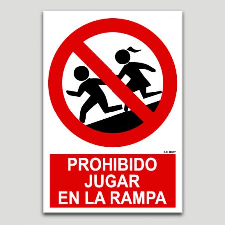 Prohibido jugar en la rampa