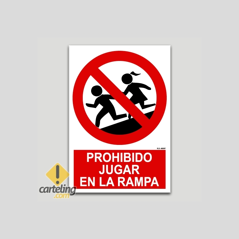 Cartel De Prohibido Jugar En La Rampa
