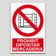 Prohibido depositar mercancía