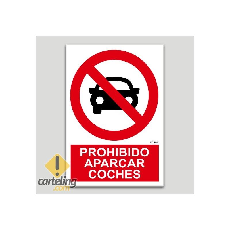 Prohibido aparcar coches