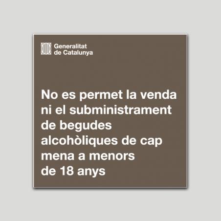 No es permet la venda de ni el subministrament de begudas alcohòliques de cap mena a menors de 18 anys