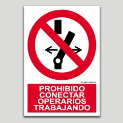 Prohibit conectar, operaris treballant