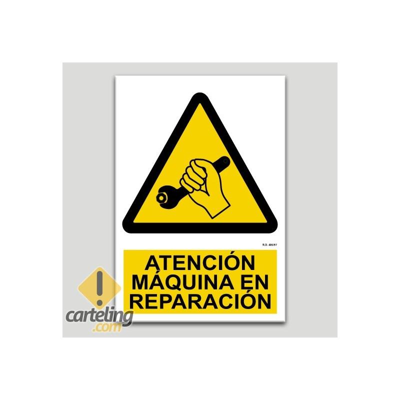 Atenció, maquinària en reparació