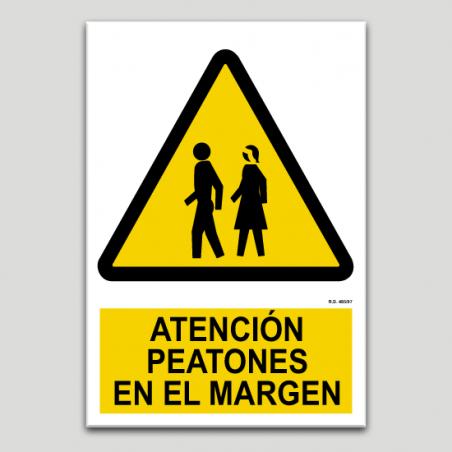 Atención, peatones en el márgen