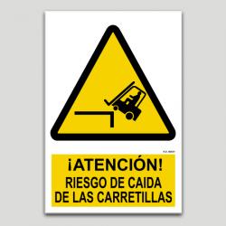 Atención riesgo de caida de las carretillas