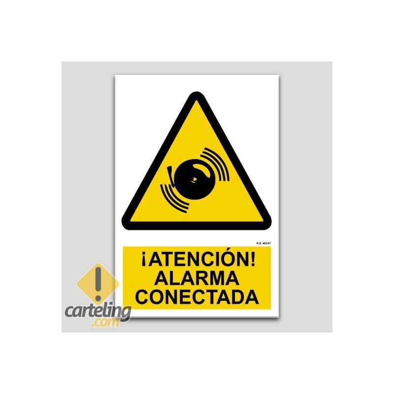 Atención alarma conectada