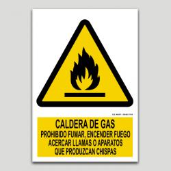 Cartell de caldera de gas, prohibit fumar, encendre foc, flames o aparells que produeixin espurnes