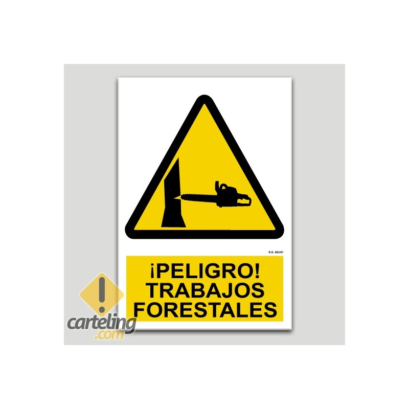 Peligro, trabajos forestales
