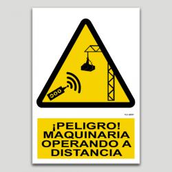 Peligro maquinaria operando a distancia