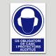 Uso obligatorio de casco y protectores auditivos