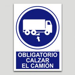 Obligatorio calzar el camión