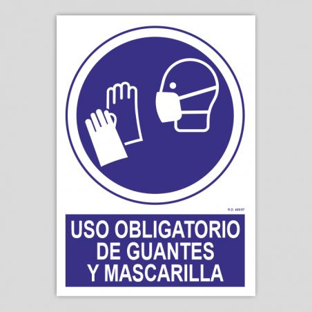 Uso obligatorio de guantes y mascarilla