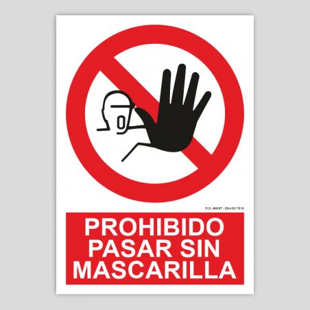 Prohibido pasar sin mascarilla