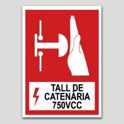 Tall de Catenària 750VCC